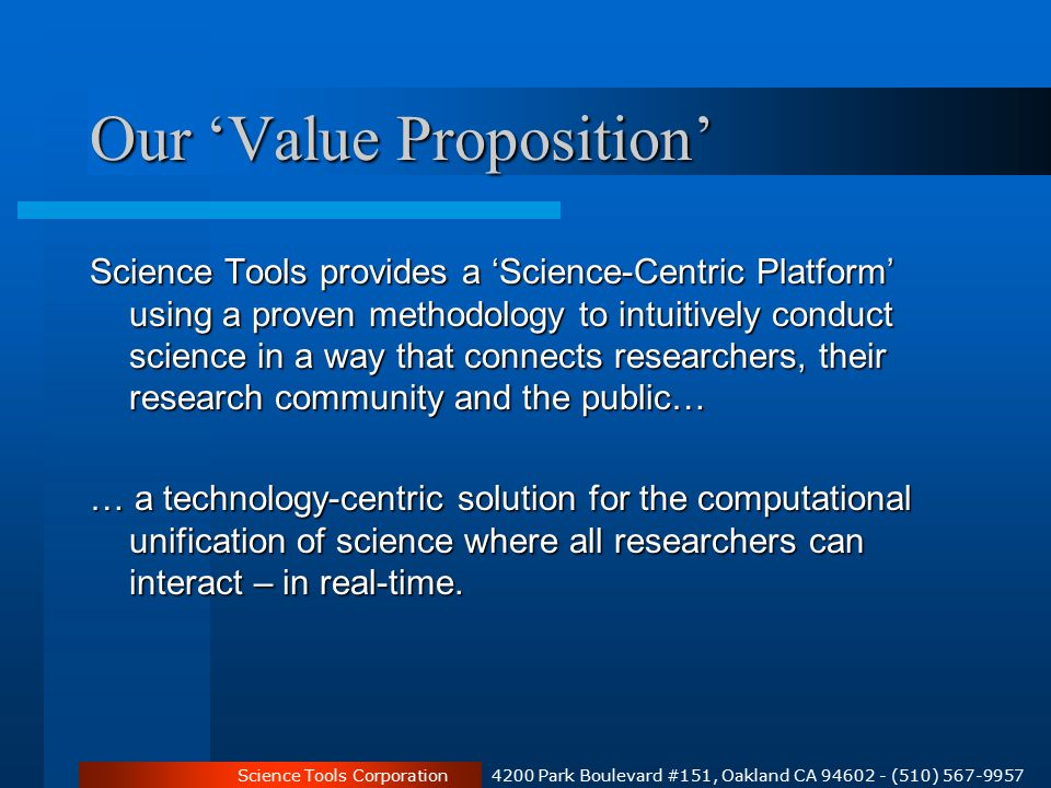 Science Tools Corporation 4200 Park Boulevard #151, Oakland CA 94602 - (510) 567-9957 The BigSur System TM BigSur provides a technology-centric, fully integrated end-to-end research system for the Scientific Enterprise STDB TM The Archivist TM Object Metadata Objects Roles & Permissions Templates