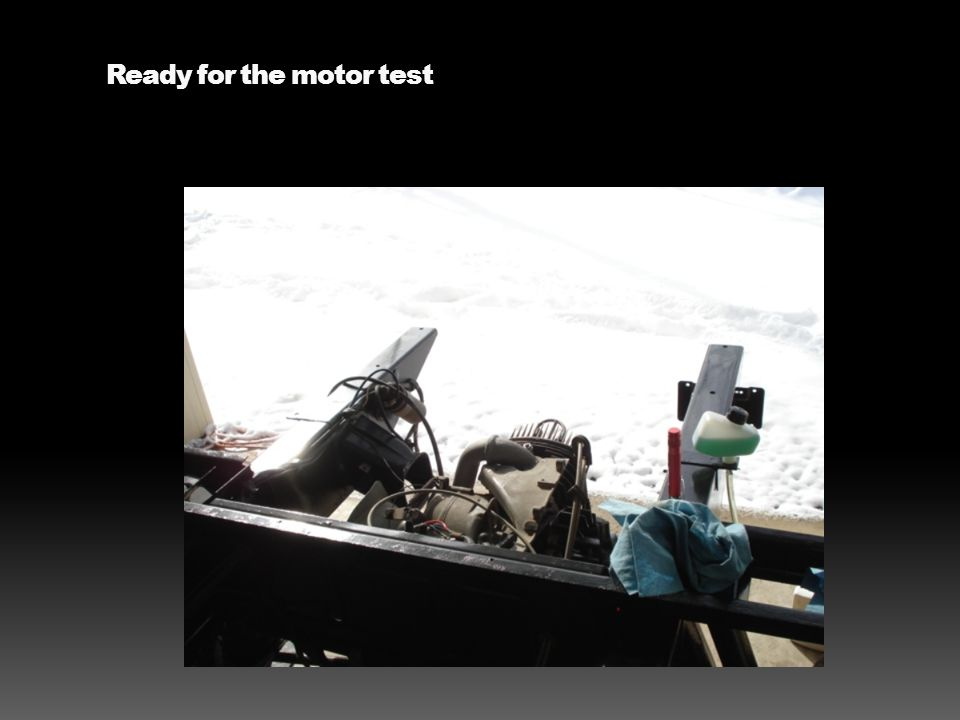 Ready for the motor test