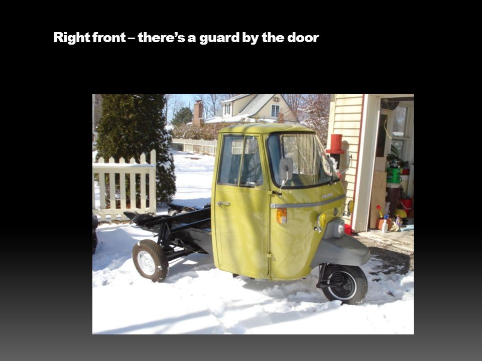 Right front – there's a guard by the door
