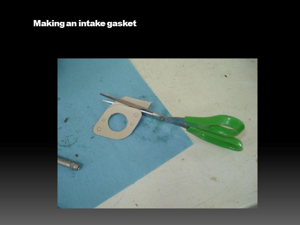 Making an intake gasket