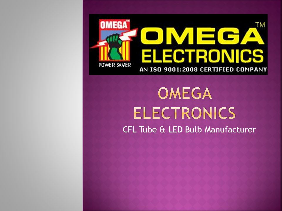  Established in the year 2009, we, Omega Pune are engaged in manufacturing of a wide assortment of  CFL Bulb,  CFL Tube,  Round Flat Panel,  Square Flat Panel,  Flat Panel,  Sunflower Down Light,  Square Down Light Range,  Glacier Down Light,  LED Street Light,  Sunflower Down Light.