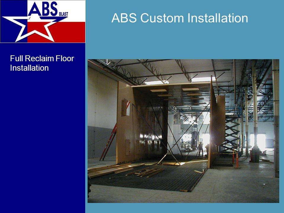 ABS Custom Installation Full Reclaim Floor Installation