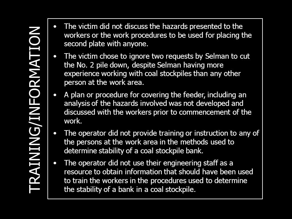TRAINING/INFORMATION The victim did not discuss the hazards presented to the workers or the work procedures to be used for placing the second plate with anyone.