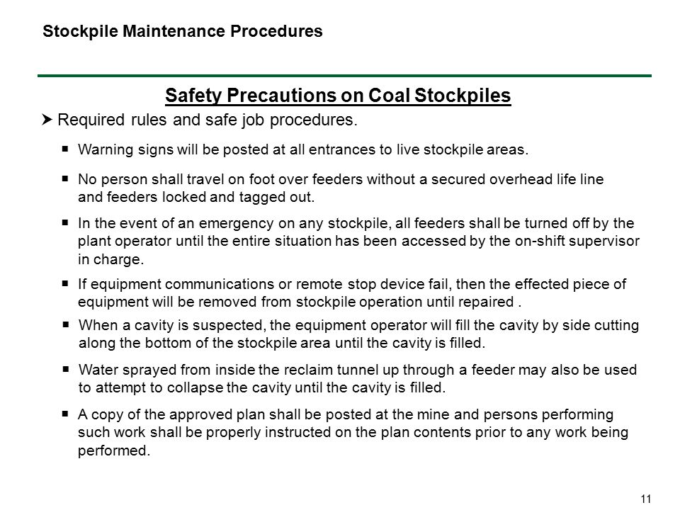 11 Safety Precautions on Coal Stockpiles  Required rules and safe job procedures.