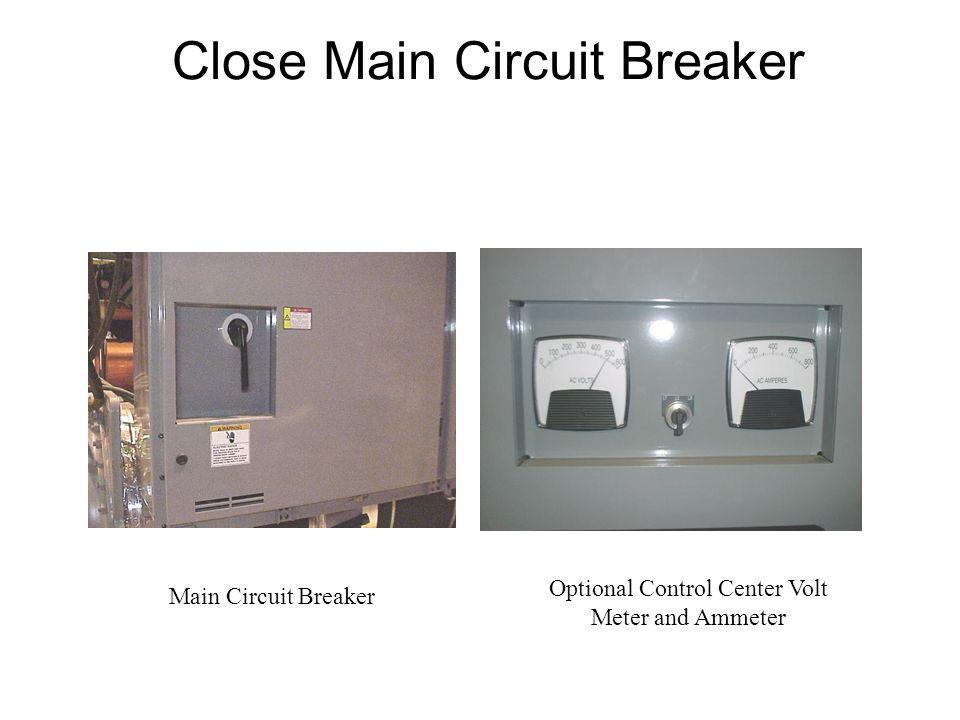 Close Main Circuit Breaker Optional Control Center Volt Meter and Ammeter Main Circuit Breaker