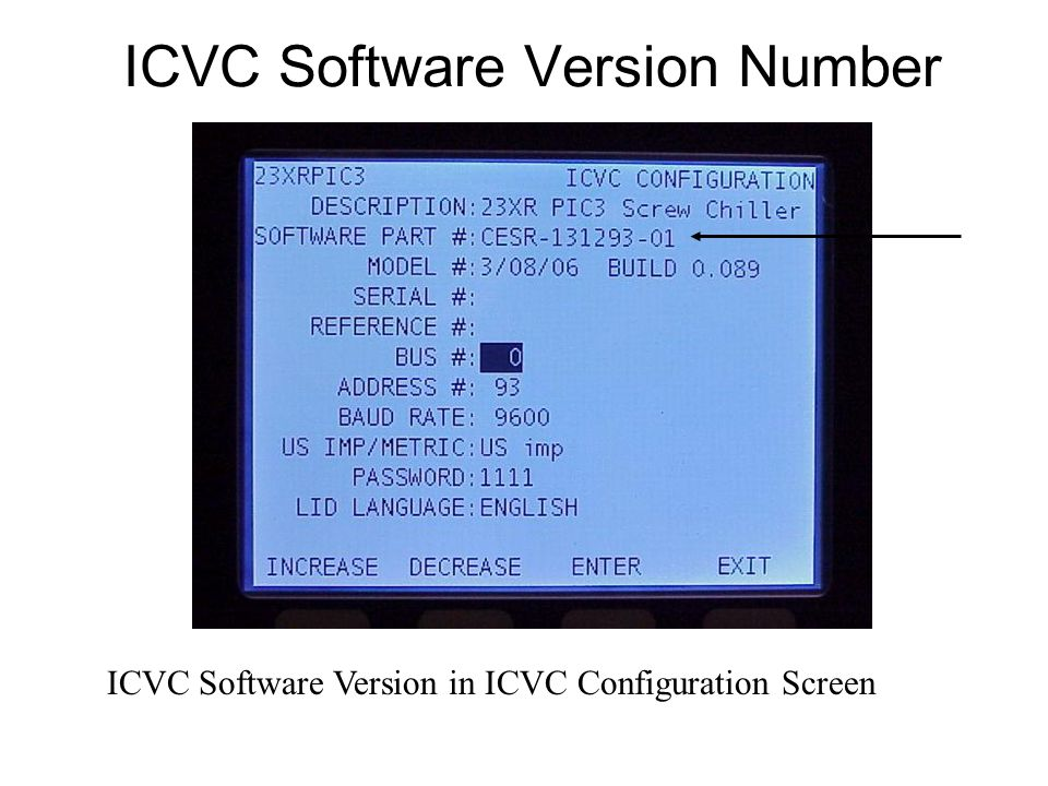 ICVC Software Version Number ICVC Software Version in ICVC Configuration Screen