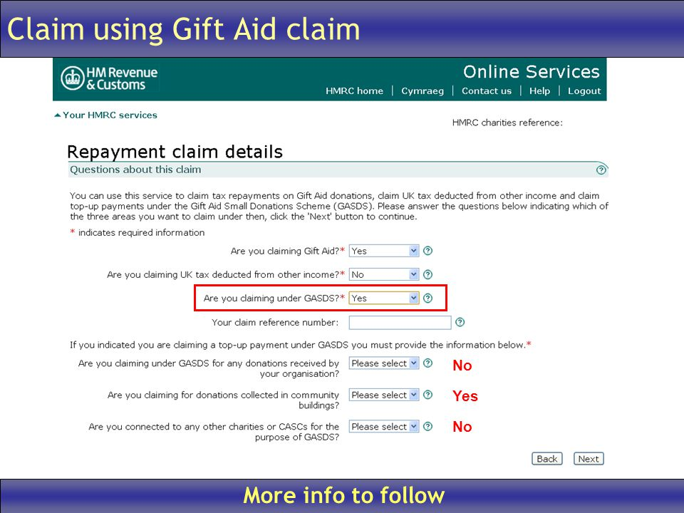 Claim using Gift Aid claim More info to follow No Yes No