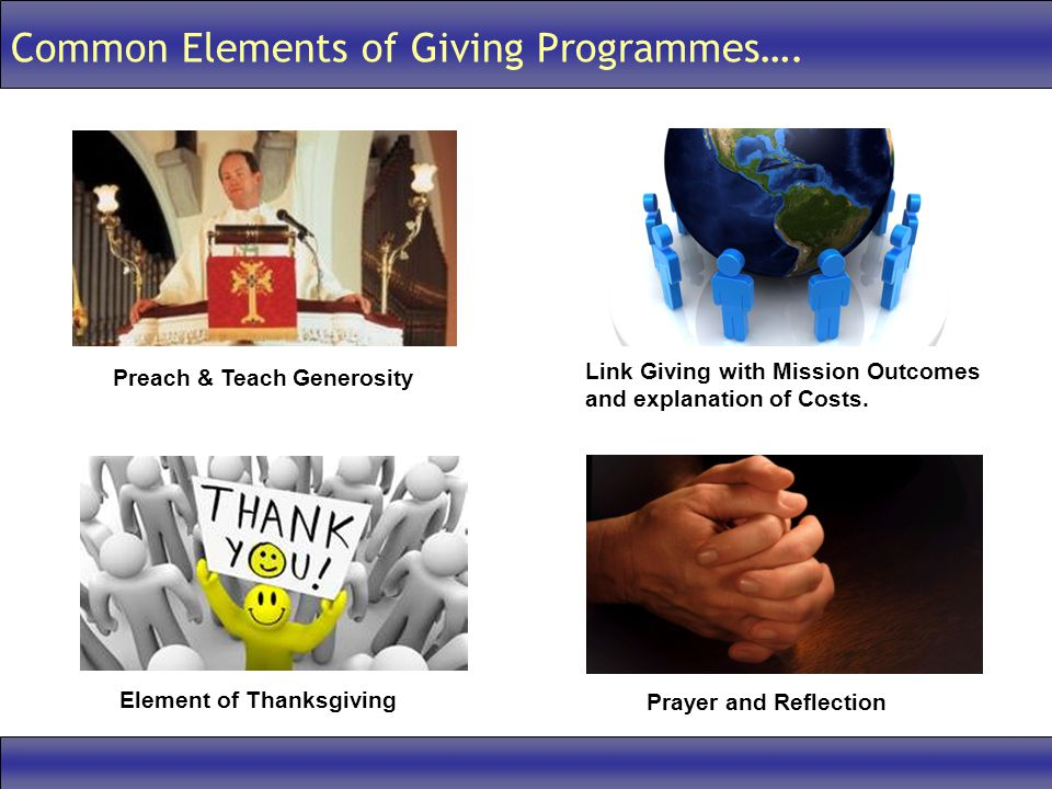 Common Elements of Giving Programmes….