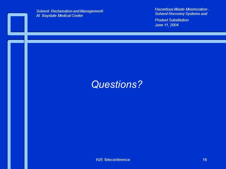 H2E Teleconference16 Questions.