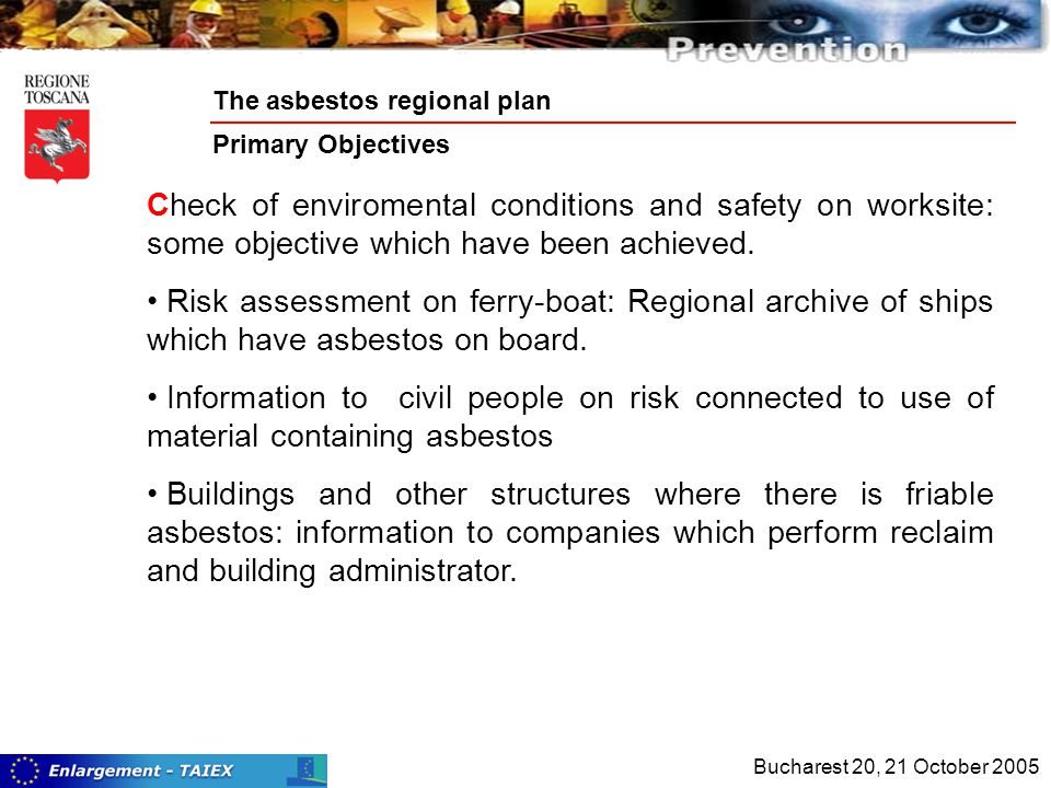 Check of enviromental conditions and safety on worksite: some objective which have been achieved.