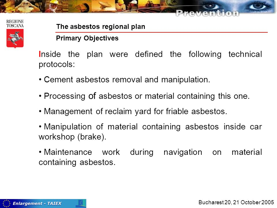 Inside the plan were defined the following technical protocols: Cement asbestos removal and manipulation.