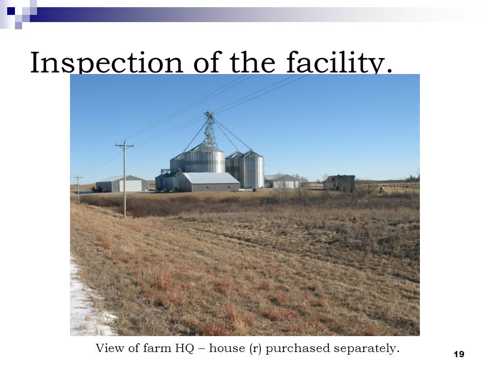 19 Inspection of the facility. View of farm HQ – house (r) purchased separately.