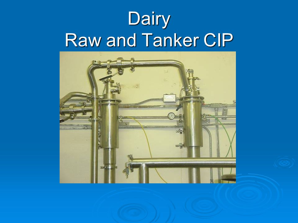 Dairy Raw and Tanker CIP
