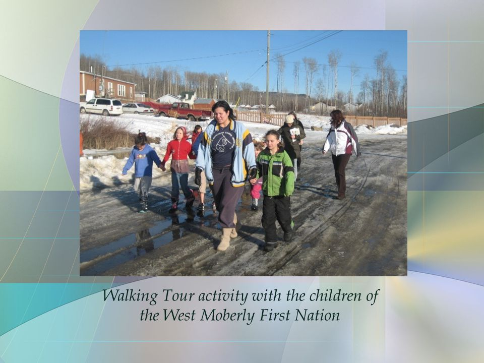 Walking Tour activity with the children of the West Moberly First Nation
