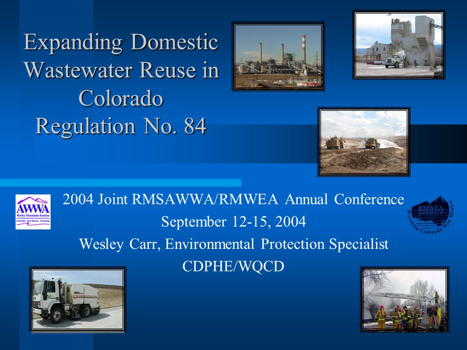 Expanding Domestic Wastewater Reuse in Colorado Regulation No.