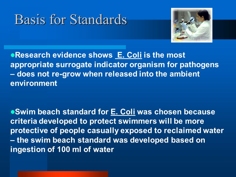 Basis for Standards Research evidence shows E.