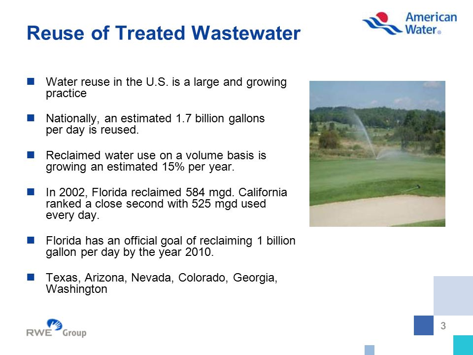 3 Reuse of Treated Wastewater Water reuse in the U.S.