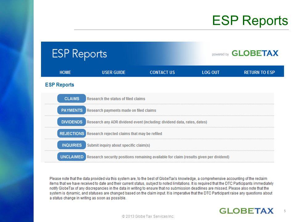 © 2013 Globe Tax Services Inc. ESP Reports 5