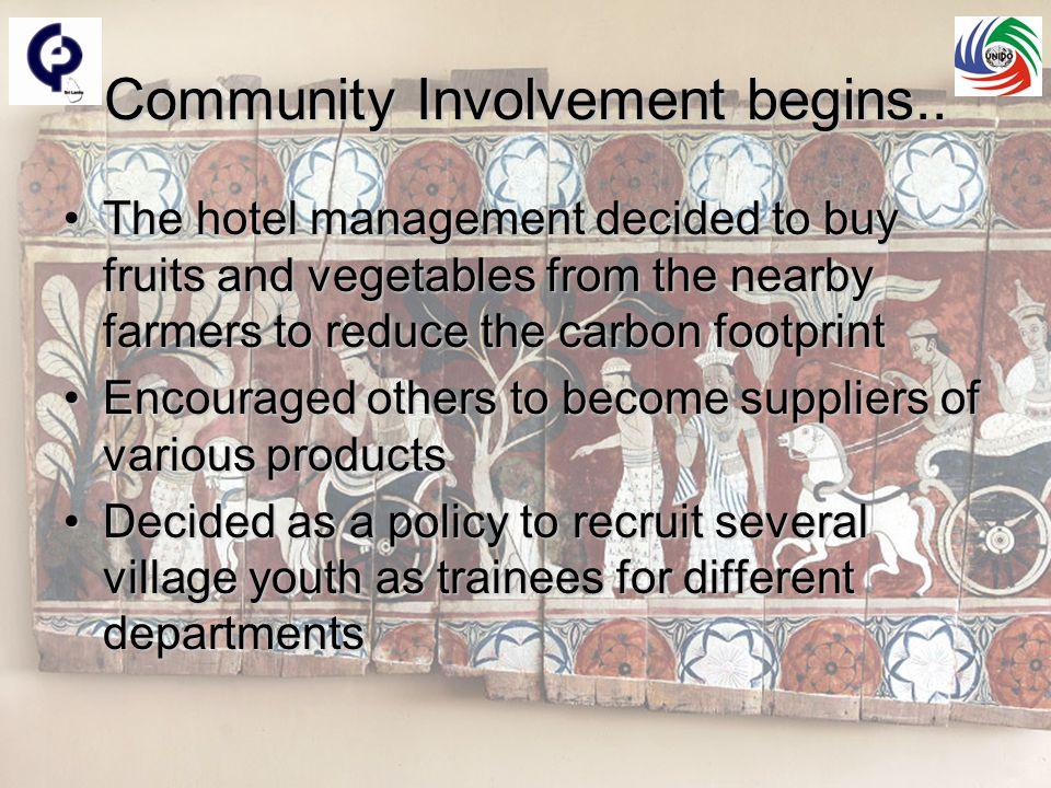 Community Involvement begins..