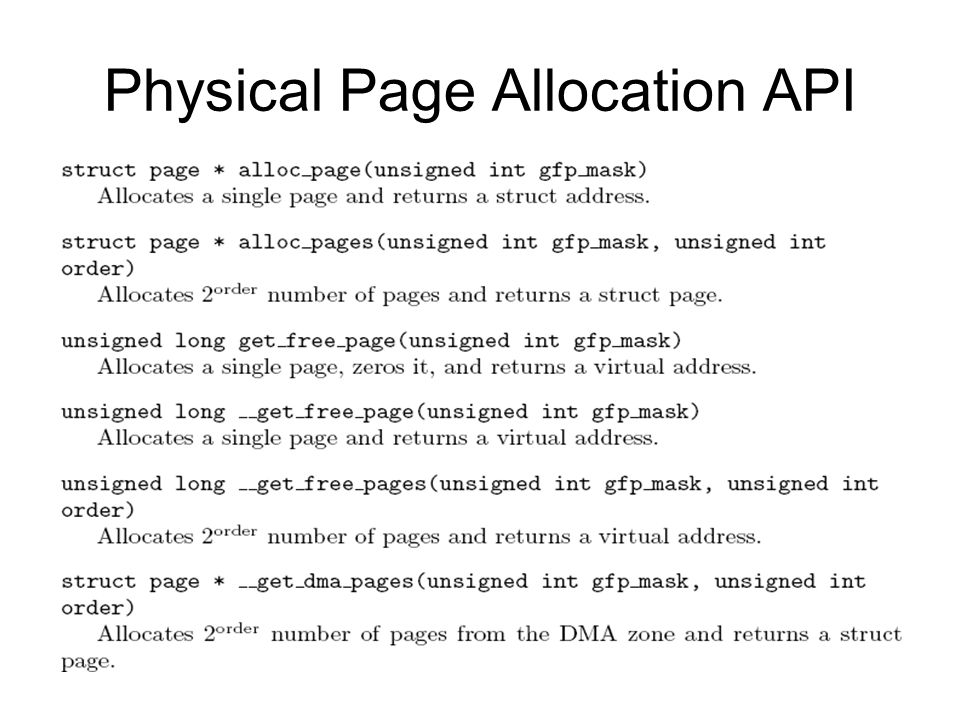 Physical Page Allocation API