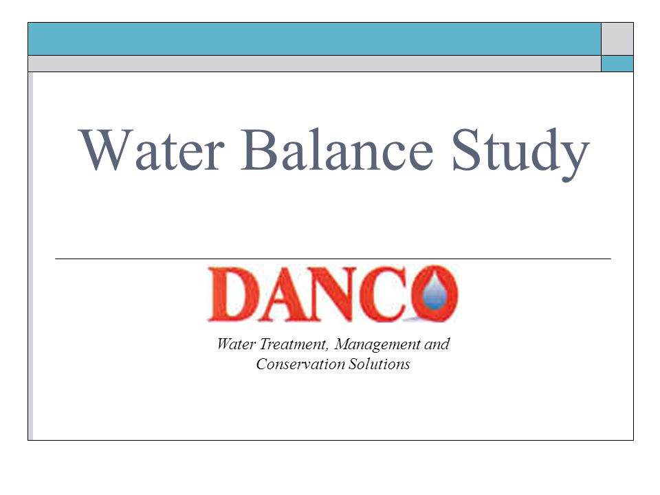 Water Balance Study Water Treatment, Management and Conservation Solutions