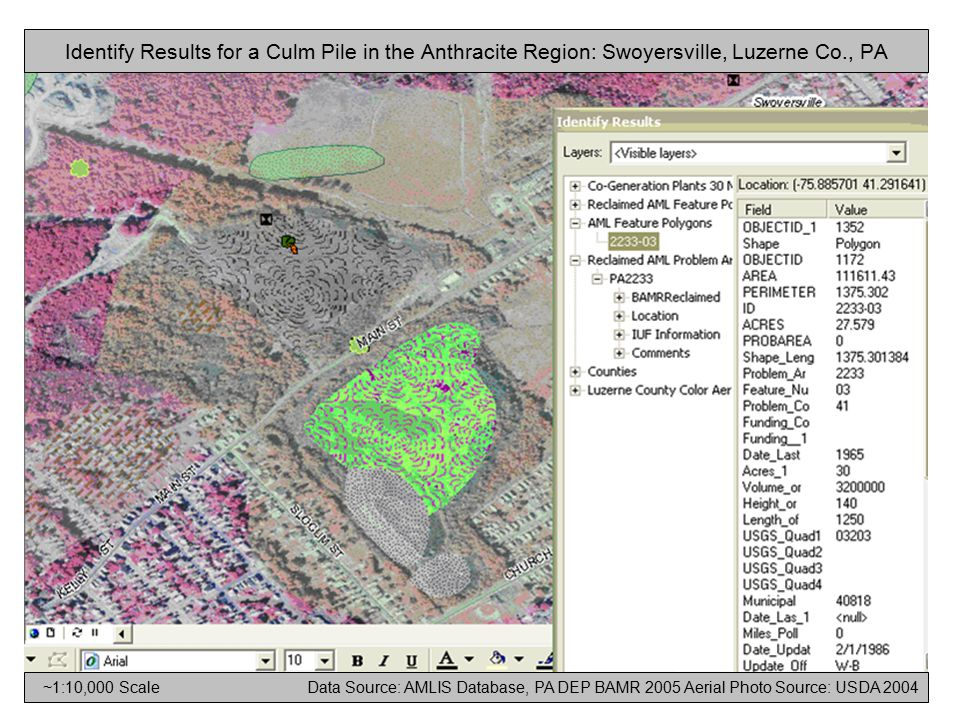 Identify Results for a Culm Pile in the Anthracite Region: Swoyersville, Luzerne Co., PA ~1:10,000 Scale Data Source: AMLIS Database, PA DEP BAMR 2005 Aerial Photo Source: USDA 2004