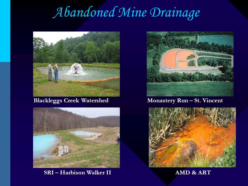 Abandoned Mine Drainage Blackleggs Creek WatershedMonastery Run – St.