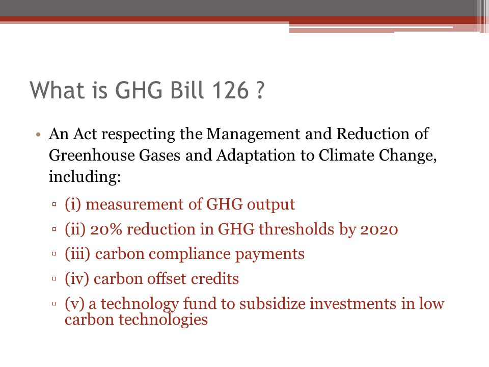 What is GHG Bill 126 .