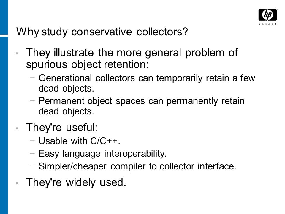 Why study conservative collectors.