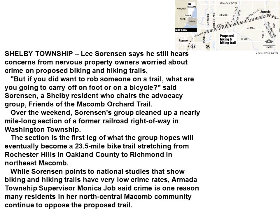 SHELBY TOWNSHIP -- Lee Sorensen says he still hears concerns from nervous property owners worried about crime on proposed biking and hiking trails.