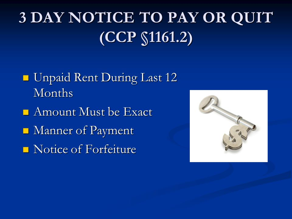 3 DAY NOTICE TO PAY OR QUIT (CCP §1161.2) Unpaid Rent During Last 12 Months Unpaid Rent During Last 12 Months Amount Must be Exact Amount Must be Exac
