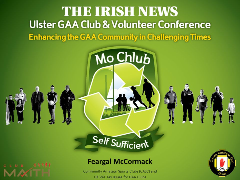 Feargal McCormack Community Amateur Sports Clubs (CASC) and UK VAT Tax Issues for GAA Clubs