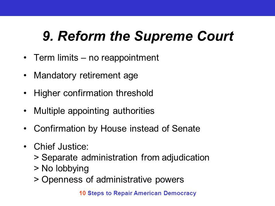 10 Steps to Repair American Democracy 9.