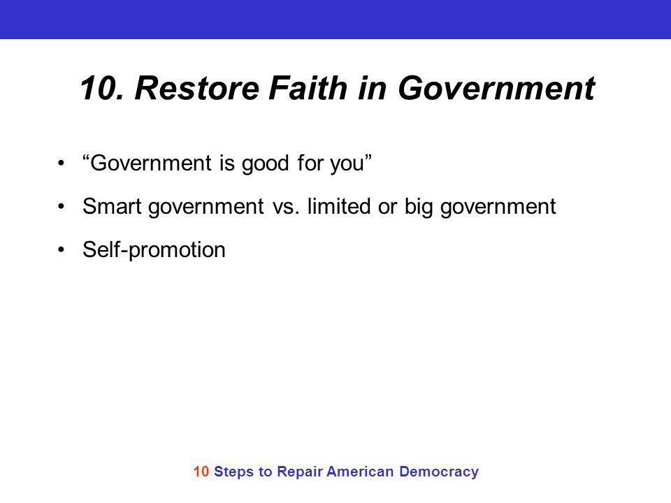 10 Steps to Repair American Democracy 10.