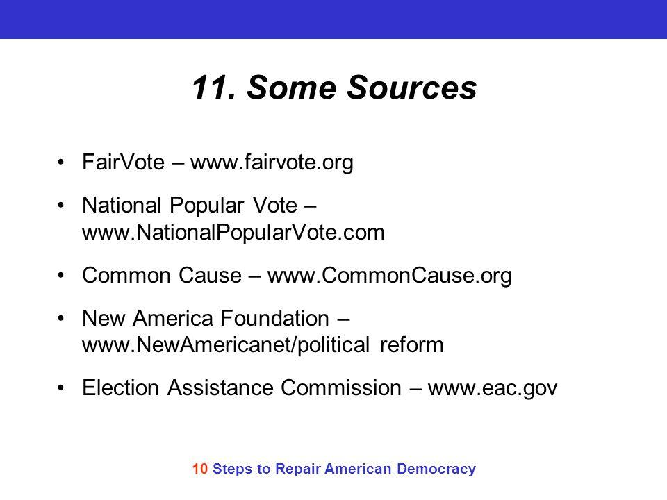 10 Steps to Repair American Democracy 11.