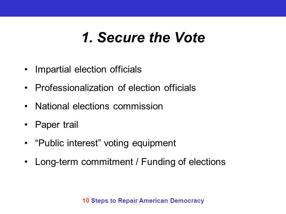 10 Steps to Repair American Democracy 1.