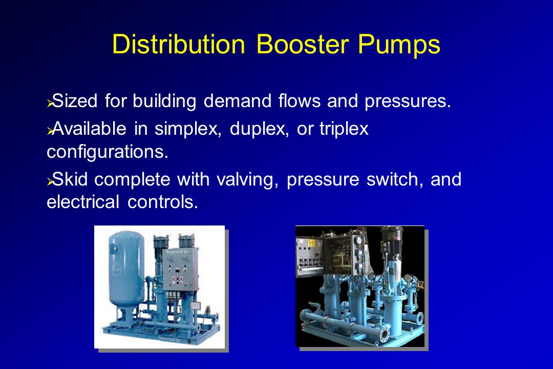  Sized for building demand flows and pressures.