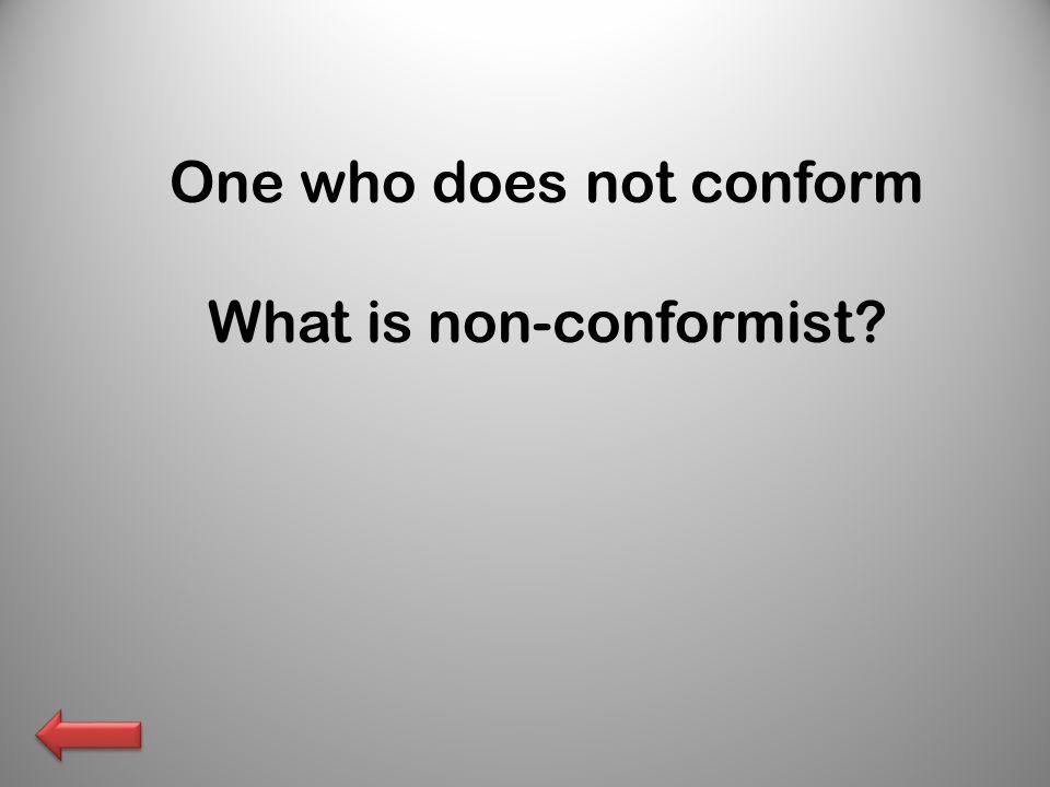 What is non-conformist