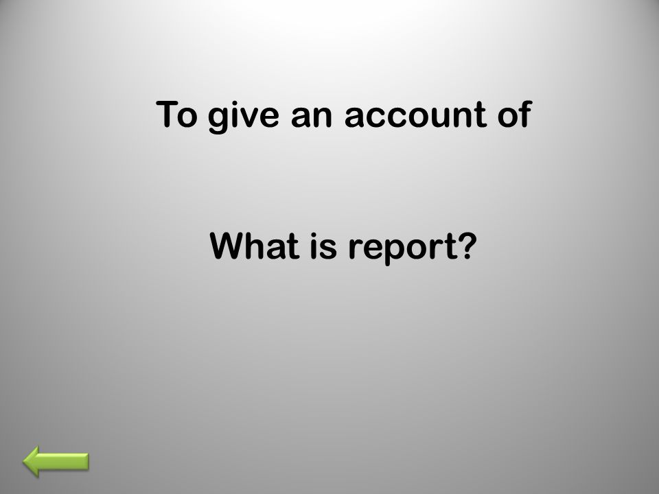 What is report?