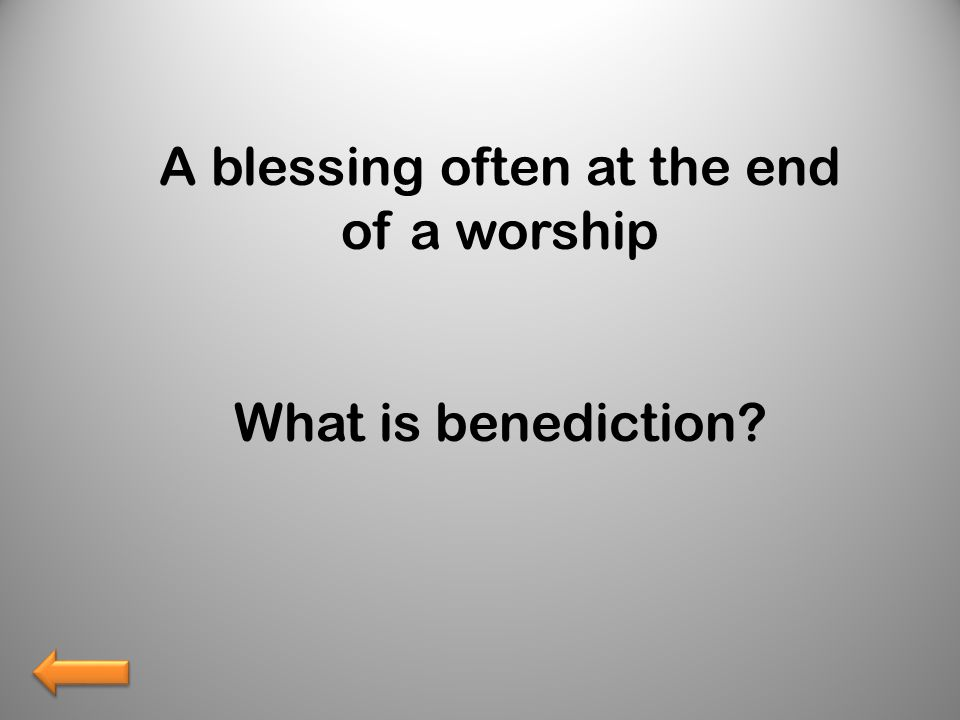 What is benediction?