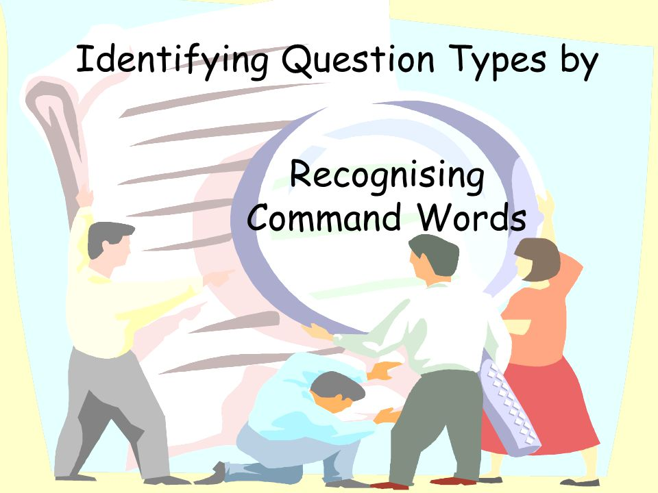 Identifying Question Types by Recognising Command Words