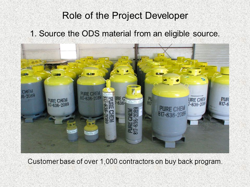Role of the Project Developer 1. Source the ODS material from an eligible source.