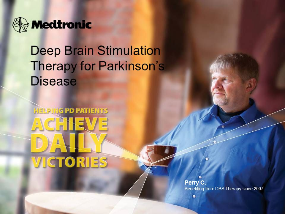 Deep Brain Stimulation Therapy for Parkinson's Disease Perry C.