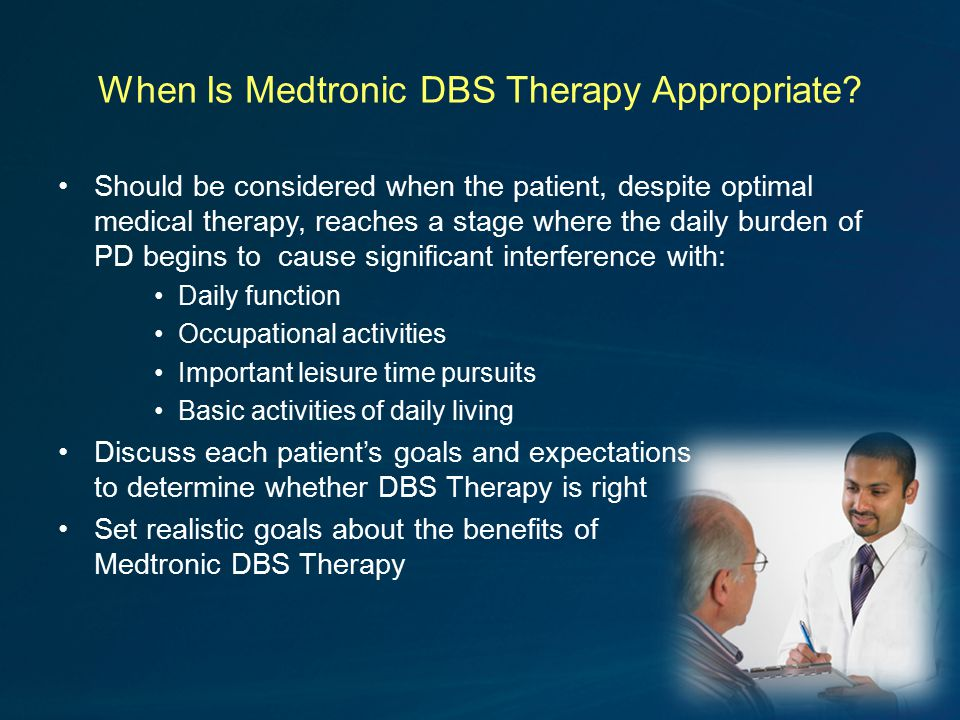 When Is Medtronic DBS Therapy Appropriate.