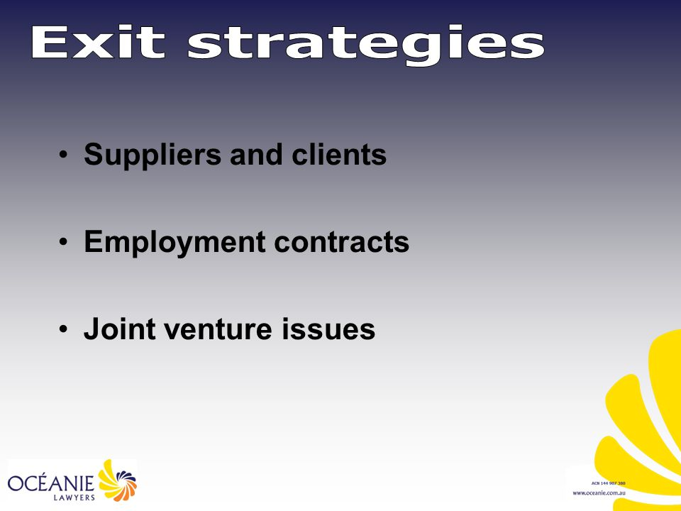 Suppliers and clients Employment contracts Joint venture issues