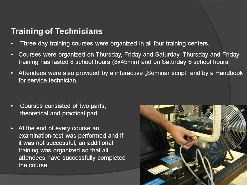 Equipment: demonstration training rig, refrigeration unit recovery set recycle set vacuum pump freon cylinders hand tool