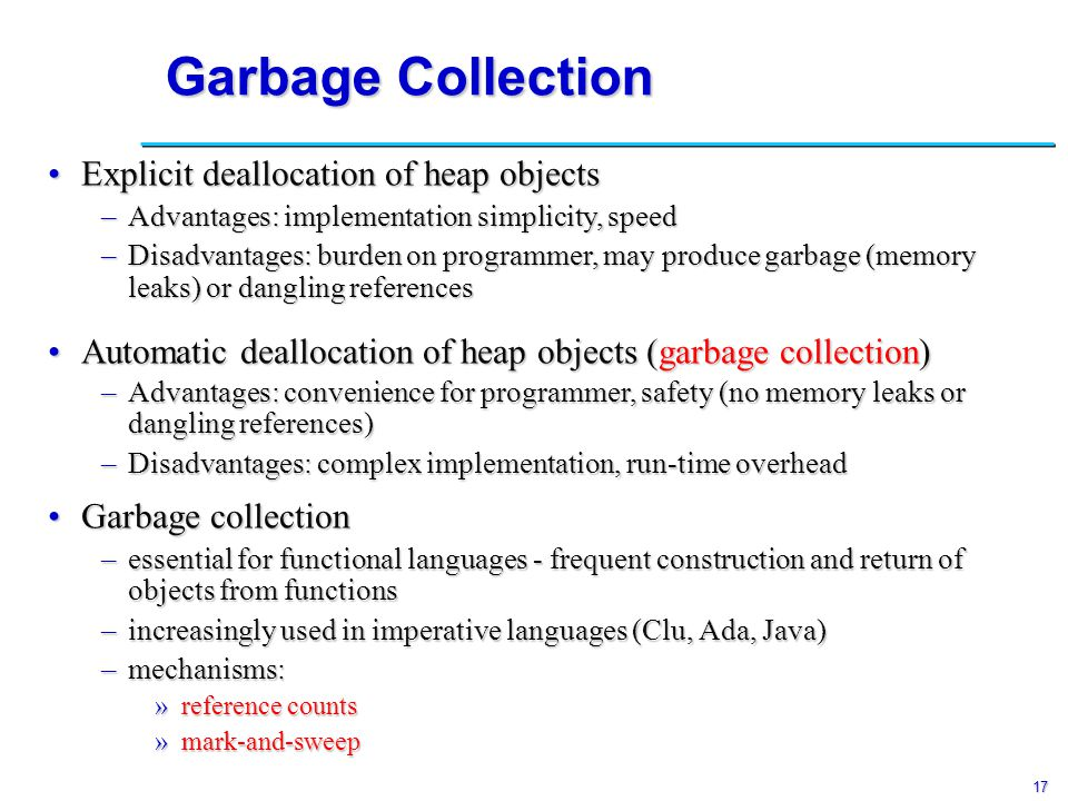 18 Reference Counts How do we know when a heap object is no longer useful?How do we know when a heap object is no longer useful.