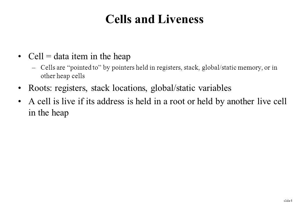slide 57 Young Old root set A B C D E F G Example with Immediate Aging (1)