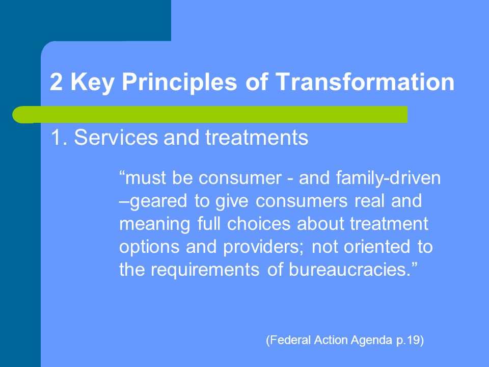 2 Key Principles of Transformation 1.
