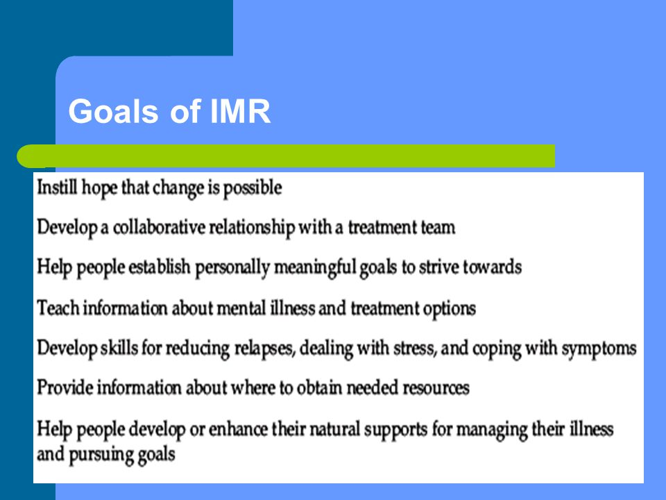 Goals of IMR